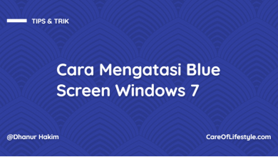 Photo of Cara Mengatasi Blue Screen Windows 7