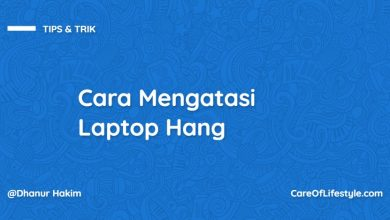 Photo of Cara Mengatasi Laptop Hang
