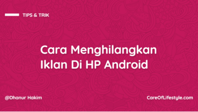 Photo of Cara Menghilangkan Iklan Di HP Android