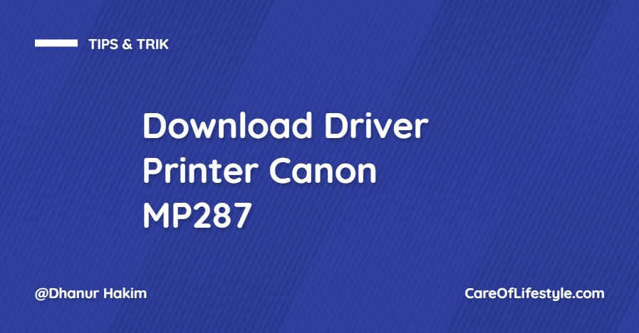 Download Driver Printer Canon MP287