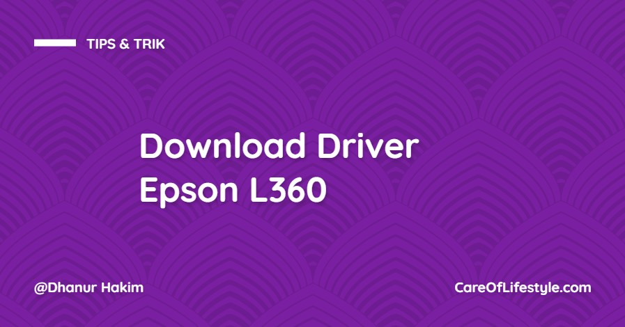 Download Driver Printer Epson L360