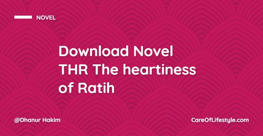 Download Novel THR The heartiness of Ratih PDF
