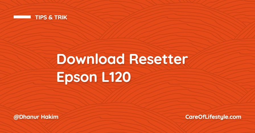 Download Resetter Epson L120
