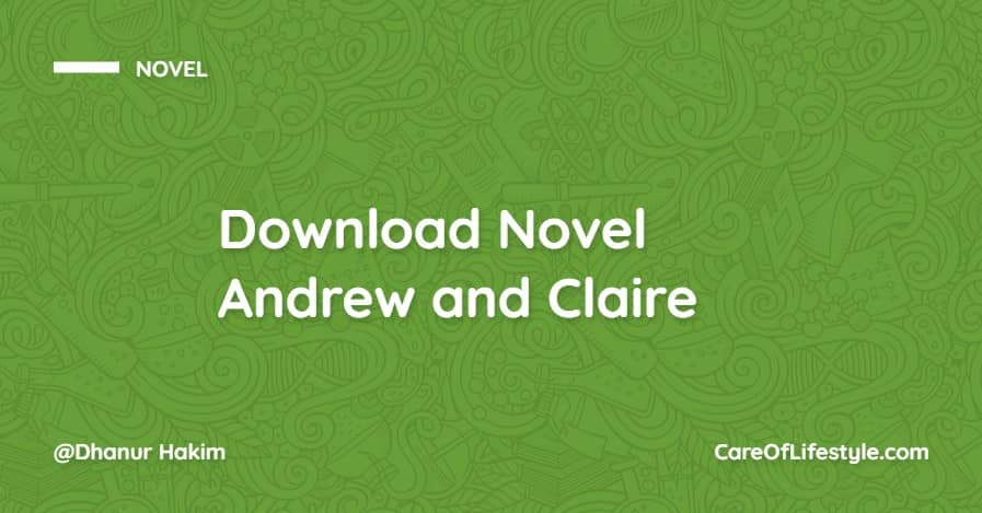 Download eBook Novel Andrew and Claire PDF