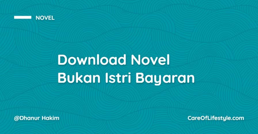 Download eBook Novel Bukan Istri Bayaran PDF
