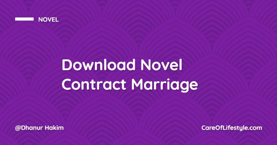 Download eBook Novel Contract Marriage PDF