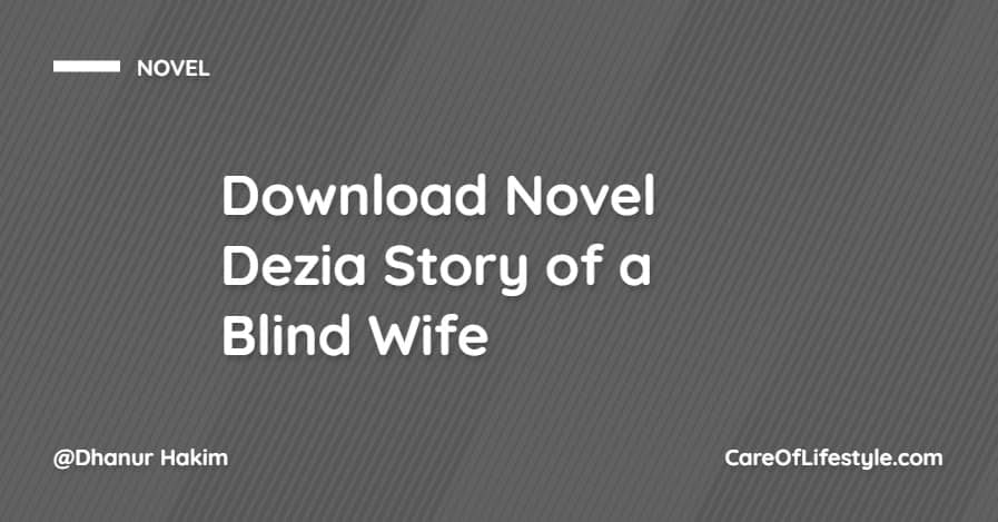 Download eBook Novel Dezia Story of a Blind Wife PDF