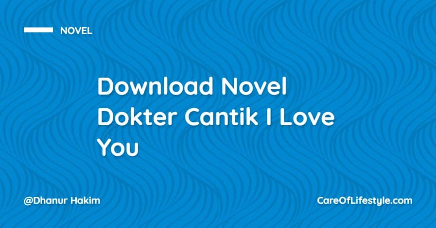 Download eBook Novel Dokter Cantik I Love You PDF