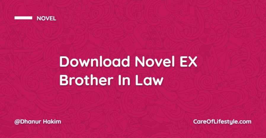 Download eBook Novel EX Brother In Law PDF