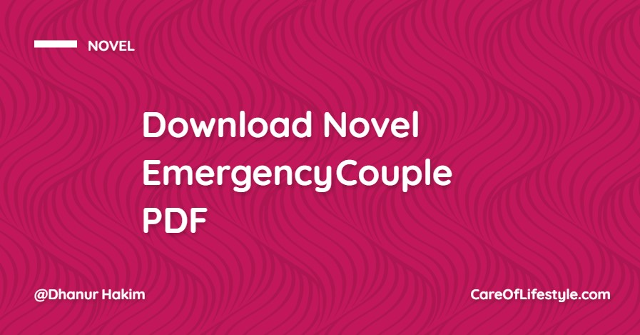 Download eBook Novel Emergency Couple PDF