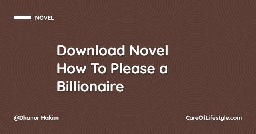 Download eBook Novel How To Please a Billionaire PDF