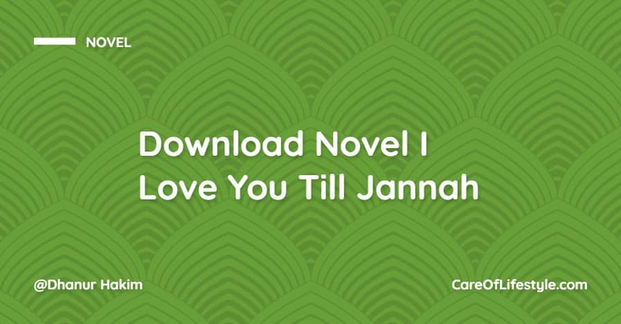 Download eBook Novel I Love You Till Jannah PDF