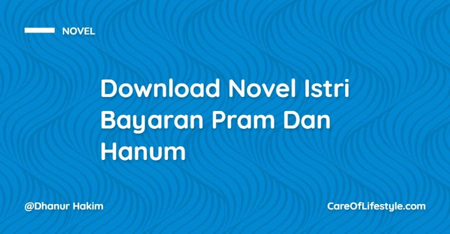 Download eBook Novel Istri Bayaran Pram Dan Hanum PDF