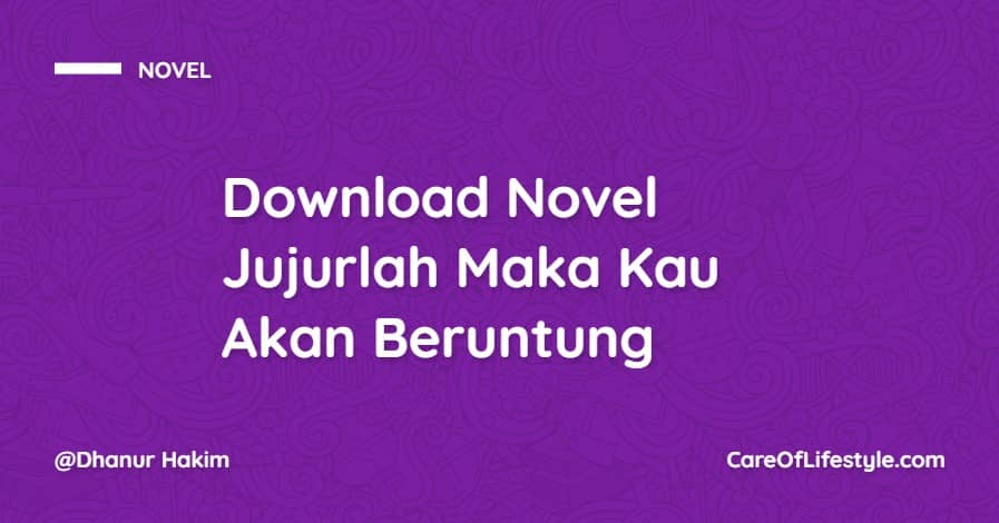 Download eBook Novel Jujurlah Maka Kau Akan Beruntung PDF