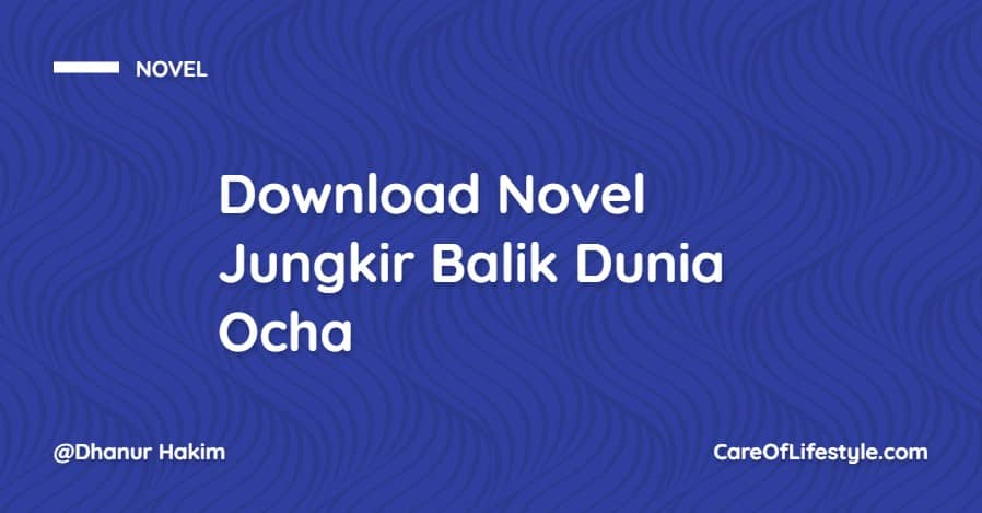 Download eBook Novel Jungkir Balik Dunia Ocha PDF