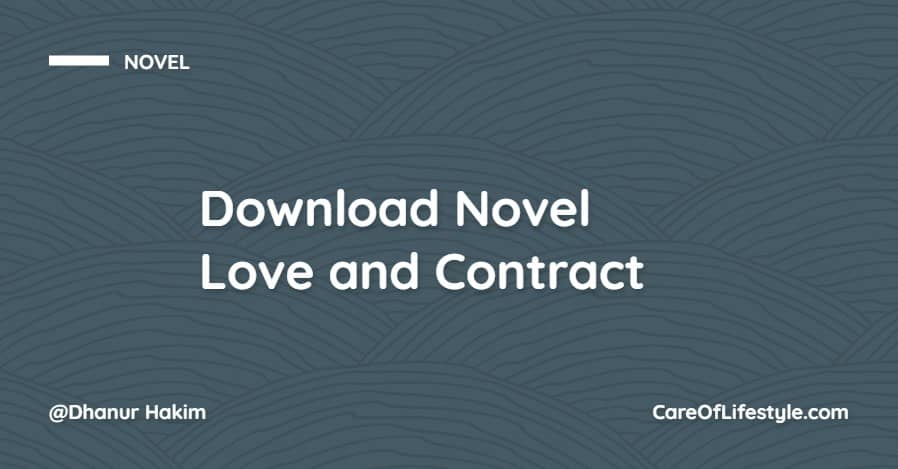 Download eBook Novel Love and Contract PDF