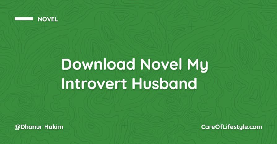 Download eBook Novel My Introvert Husband PDF