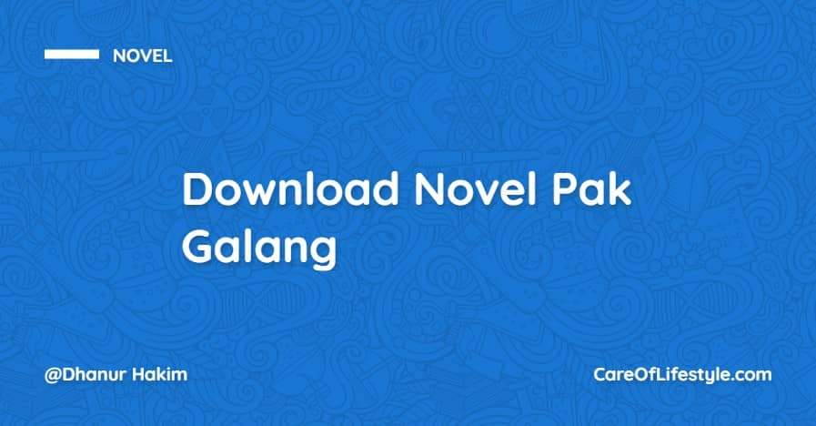 Download eBook Novel Pak Galang PDF