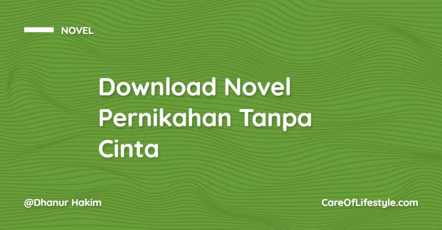 Download eBook Novel Pernikahan Tanpa Cinta PDF