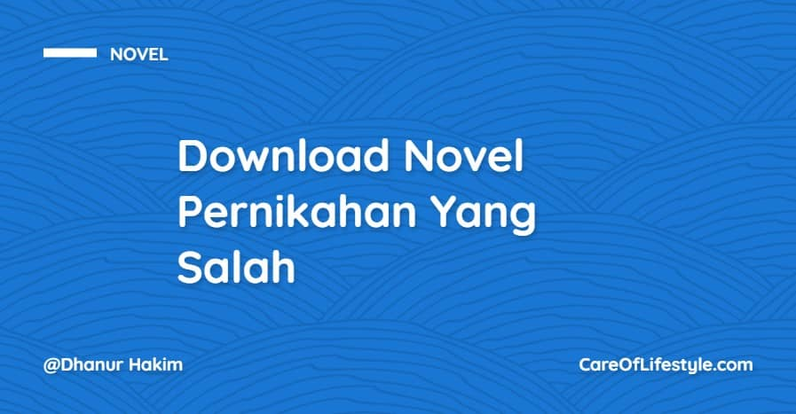 Download eBook Novel Pernikahan Yang Salah PDF