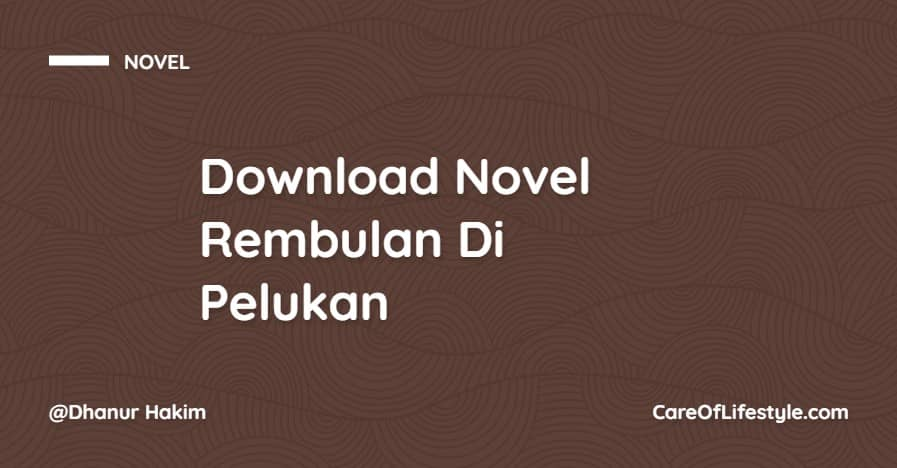 Download eBook Novel Rembulan Di Pelukan PDF
