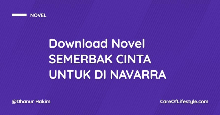 Download eBook Novel SEMERBAK CINTA UNTUK DI NAVARRA PDF