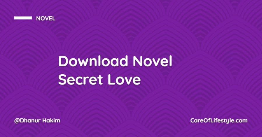 Download eBook Novel Secret Love PDF