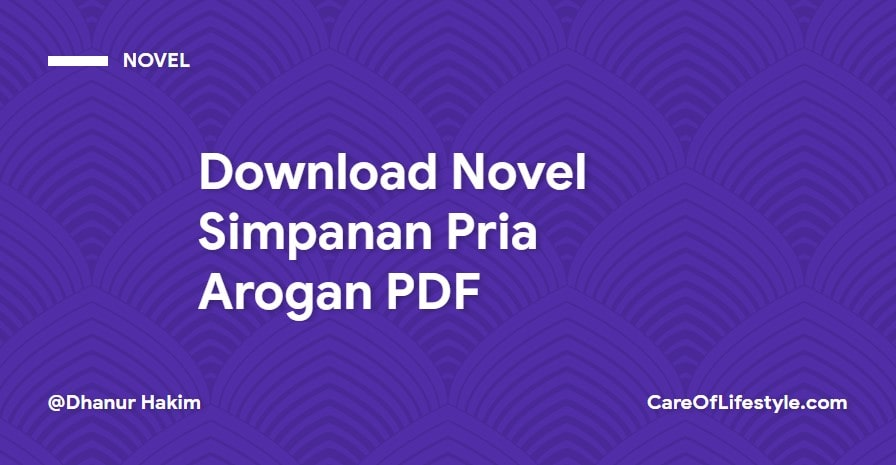 Download eBook Novel Simpanan Pria Arogan PDF