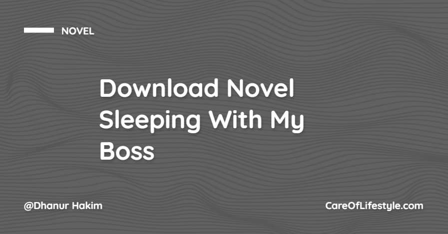 Download eBook Novel Sleeping With My Boss PDF
