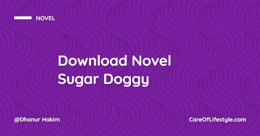Download eBook Novel Sugar Doggy PDF