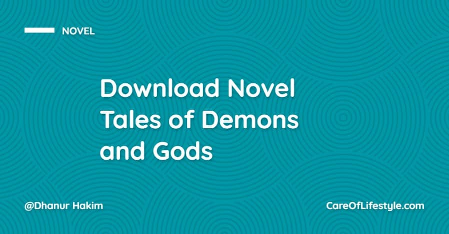 Download eBook Novel Tales of Demons and Gods PDF