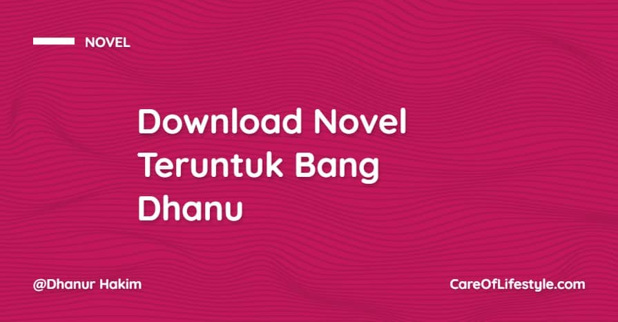 Download eBook Novel Teruntuk Bang Dhanu PDF