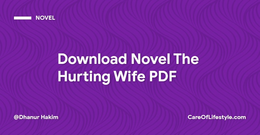 Download eBook Novel The Hurting Wife PDF