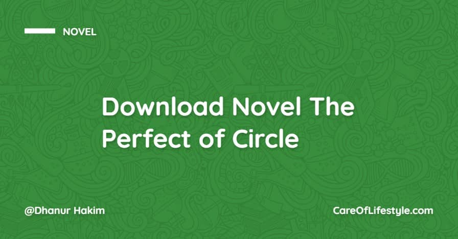 Download eBook Novel The Perfect of Circle PDF