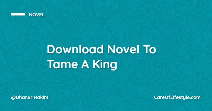 Download eBook Novel To Tame A King PDF