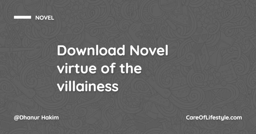 Download eBook Novel Virtues Of The Villainess PDF