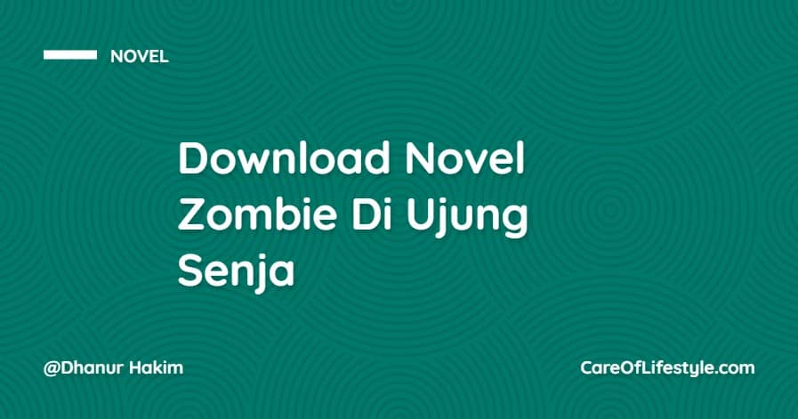 Download eBook Novel Zombie Di Ujung Senja PDF