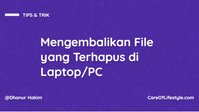 Photo of Cara Mengembalikan File yang Terhapus di Laptop/PC